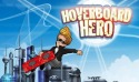 Hoverboard Hero Game for Android Mobile Phone